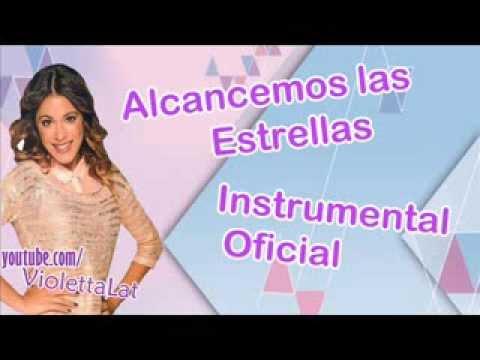 Violetta 2 -  Alcancemos Las Estrellas (Instrumental)