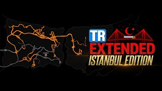 [ETS2 v1.40] Turkey Extended Map: Istanbul Edition v1.2