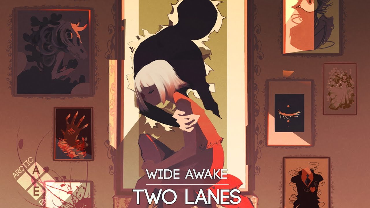 TWO LANES - Wide Awake