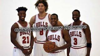 Chicago Bulls 2017 Offseason Predictions