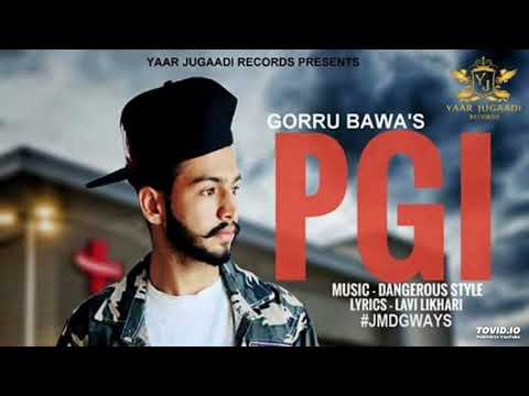 PGI | GORRU BAWA  | LATEST SIRAA SONG
