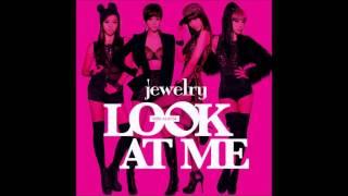쥬얼리(Jewelry) 룩앳미(Look At Me) (가사 첨부)