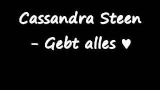 Cassandra Steen - Gebt Alles BRAVO HITS 73 mit Lyrics