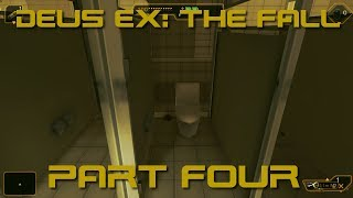Pointless Passages into the Poopy-Room - Deus Ex: The Fall - Part 4