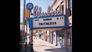 FAITHLESS - Bring My Family Back ´98