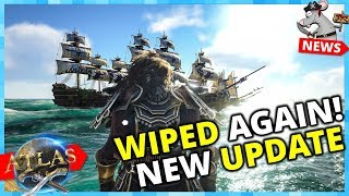 THEY WIPED THE SERVERS AGAIN! Atlas PVP Mode Changes Plus New Content!