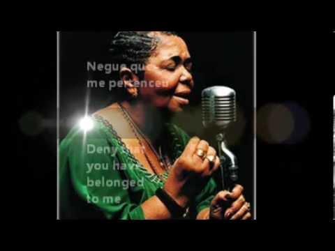 Cesaria Evora - Negue (w/ lyrics & translation)
