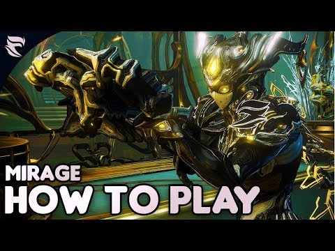 Warframe: How to Play Mirage 2018 thumbnail
