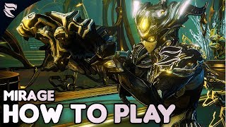 warframe: How to Play Mirage 2018