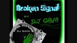 Broken 5ignal (DJ GAVA)