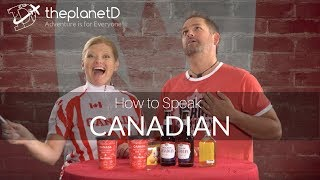 How to Speak Like a Canadian - 21 Funny Canada Slang Words and Phrases