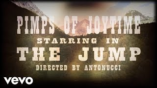 Pimps of Joytime - The Jump