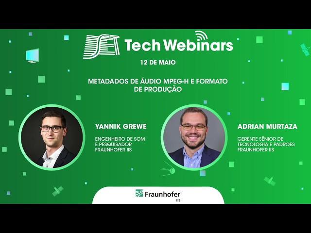 SET Tech Webinars: Melhores Momentos - Fraunhofer - MPEG-H Audio