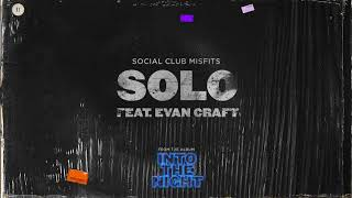 Social Club Misftis - Solo ft. Evan Craft (Audio)