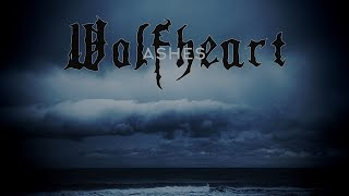 WOLFHEART - Ashes (Official Lyric Video) | Napalm Records