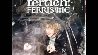 Ferris MC - Hartdumm an jedem Datum