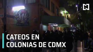 Catean domicilios considerados como puntos de venta de droga en la CDMX - Las Noticias con Claudio
