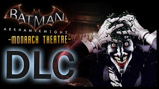 batman arkham knight dlc monarch theatre the killing joke
