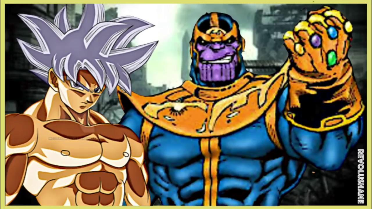 Goku Vs Thanos: THANOS Vs ULTRA INSTINCT GOKU