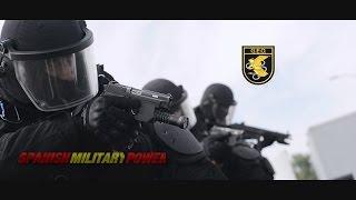 Spanish Military Power | Grupo Especial de Operaciones | El GEO