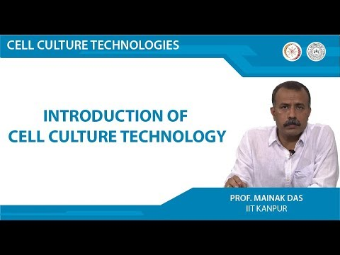 NPTEL :: Biotechnology - NOC:Cell Culture Technologies
