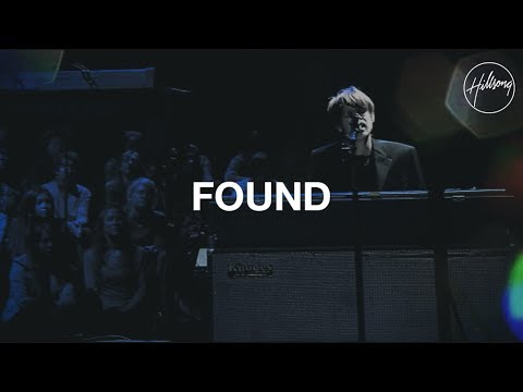 Found - Hillsong Worship