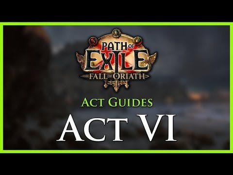 Path of Exile: Act & Leveling Guides - Act VI