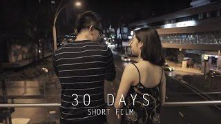 30 Days | Short Film