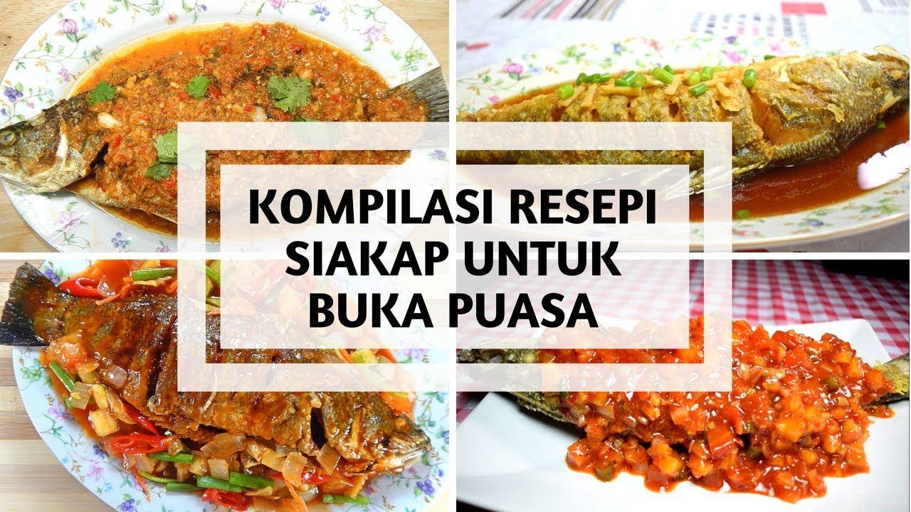 Download KOMPILASI 4 RESEPI SIAKAP UNTUK BUKA PUASA
