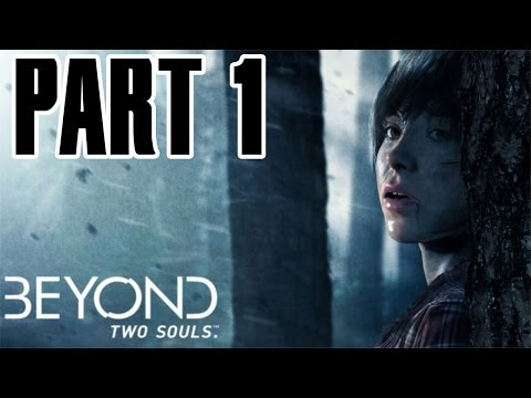 Beyond: Two Souls - Part 1 - Prologue/Broken/The Experiment/The Embassy HD Walkthrough