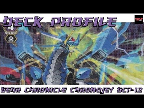 VFT Gear Chronicle (Chronojet)(GCP-12) Deck Profile