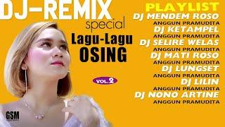 Dj-Remix Special Lagu - Lagu Osing Vo. 2