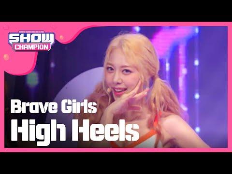 (ShowChampion EP.192) Brave Girls - High Heels