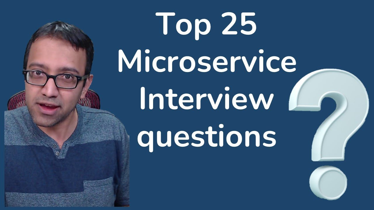 Top 25 Microservice Interview Questions Answered
