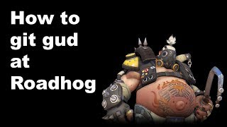 How to git gud at Roadhog