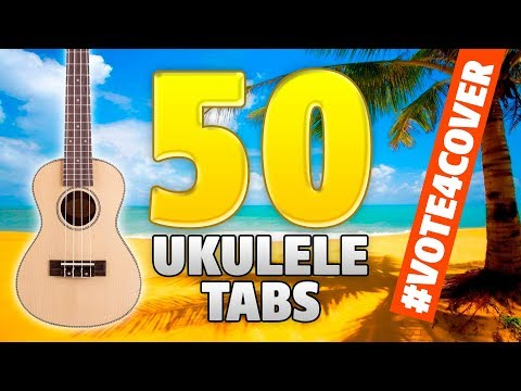 50-ukulele-songs.-vote-for-full-cover!-(free-fingerstyle-tabs)