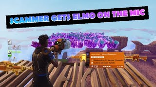 SCAMMER GETS ELMO ON THE MIC (SCAMMER GETS SCAMMED) FORTNITE SAVE THE WORLD
