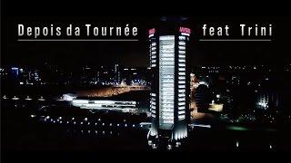 Monsta - Depois Da Tournée (Feat: Trini)