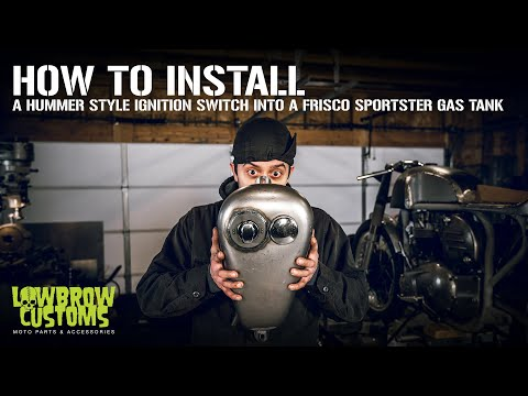 How to Install A Hummer Style Ignition Switch Into A Frisco Sportster Gas Tank For Your Chopper