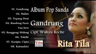 Rita Tila - Gandrung [Full Album]