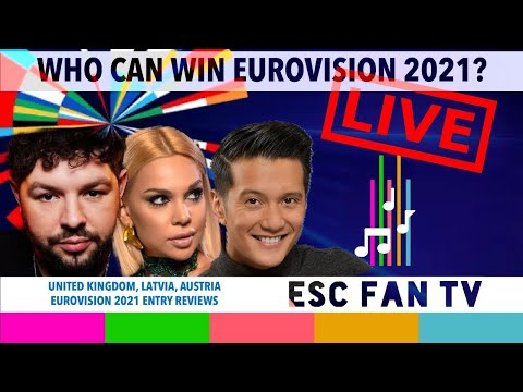 EUROVISION 2021 | UNITED KINGDOM, LATVIA AUSTRIA REACTIONS