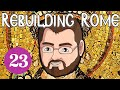 Rebuilding Rome [Part 23] On Hajj - Byzantium - Let's Play Europa Universalis 4