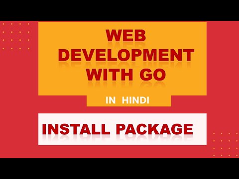 Web Development With Go | Hindi | Install Package