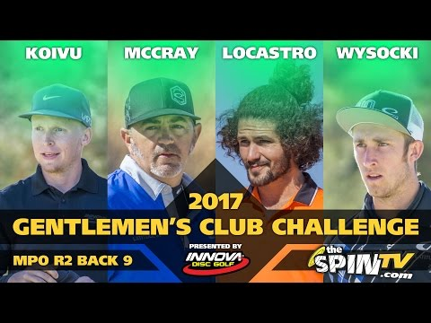 2017 Gentlemen's Club Challenge Presented By Innova - MPO Round 2, Back 9