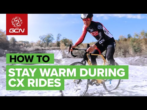 How To Stay Warm On A Cyclocross Ride In Winter  | Cycling Training Advice