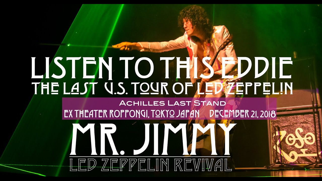 "[Achilles Last Stand] ""Listen To This Eddie 1977"" version / MR. JIMMY Led Zeppelin Revival"