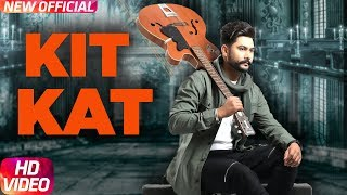 Kit Kat (Full ) | Sukhman | Desi Crew | New Song 2018 | Speed Records