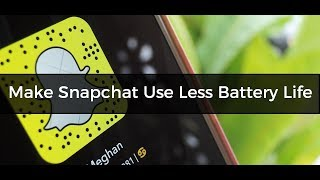 How to Stop Snapchat from Draining Your Phone