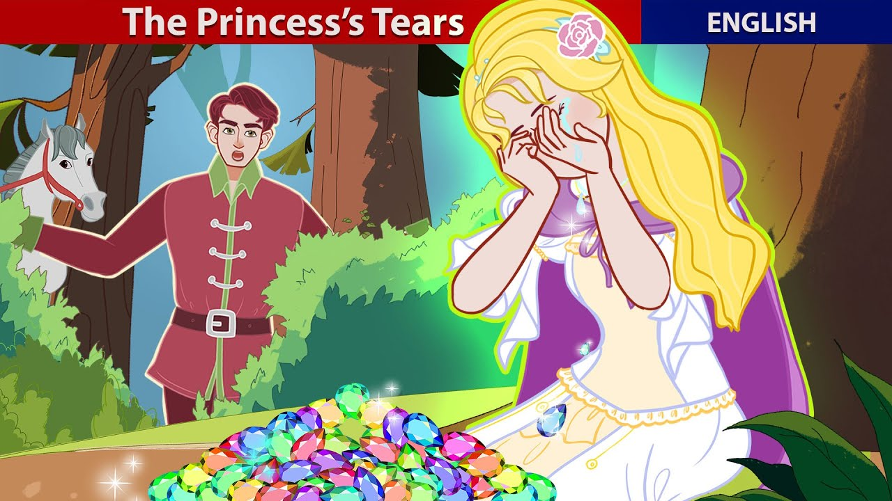 The Princess Tears  | Stories for Teenagers | ZicZic English – Fairy Tales
