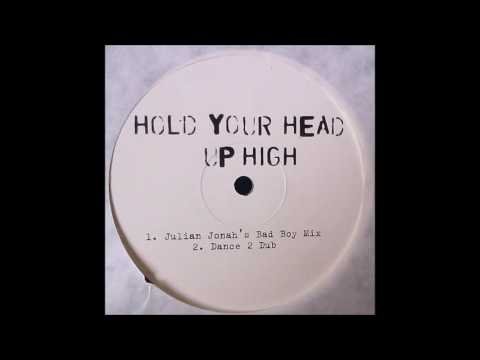 Booom - Hold Your Head Up High (Julian Jonah's Bad Boy Mix)